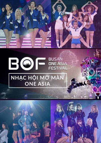BOF 2016: Nhạc Hội Mở Màn One Asia