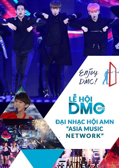 DMC 2016: Chương trình mở màn đặc biệt của Đại nhạc hội AMN