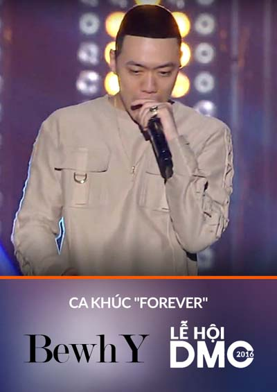 Ca khúc Forever - Ca sĩ BewhY
