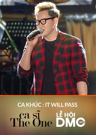 Ca Khúc It Will Pass - Ca sĩ The One