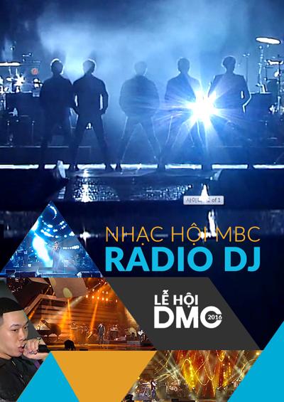 DMC 2016: Nhạc hội MBC Radio DJ