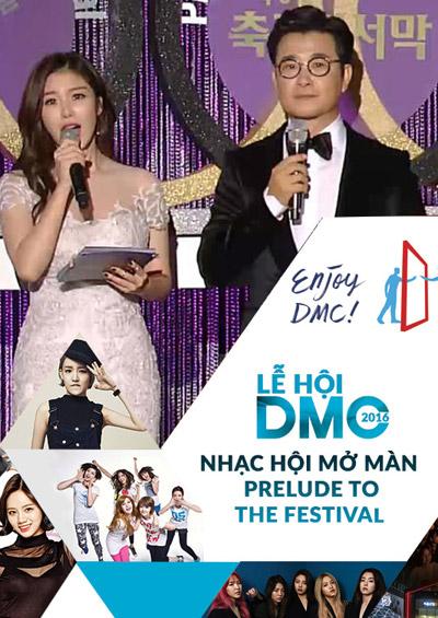 Lễ hội DMC 2016: Nhạc hội mở màn