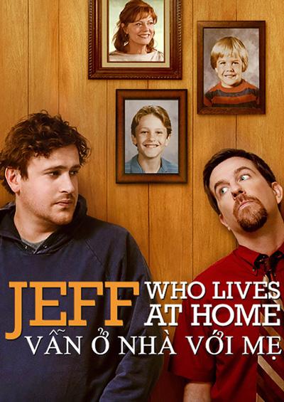 Jeff Vẫn Ở Nhà Với Mẹ
