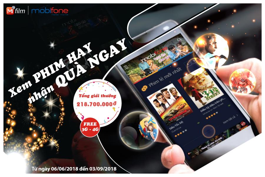 MobiFone khuyến mại chào hè: XEM PHIM HAY- NHẬN QUÀ NGAY