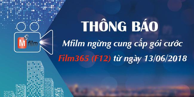 Thông báo: Mfilm ngừng cung cấp gói cước Mfilm365 (F12)